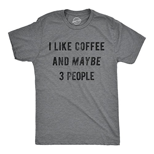 (Crazy Dog T-Shirts Mens I Like Coffee and Maybe 3 People Tshirt Funny Sarcastic Tee for Guys (Dark Heather Grey) - L)