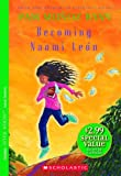 Becoming Naomi Leon (Americas Award for Children's and Young Adult Literature. Commended)
