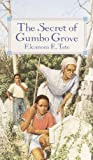 img - for The Secret of Gumbo Grove (Laurel-Leaf Books) by Tate, Eleanora (1988) Mass Market Paperback book / textbook / text book