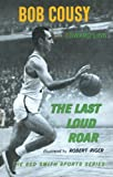 img - for The Last Loud Roar book / textbook / text book