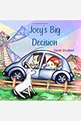 Joey's Big Decision Paperback