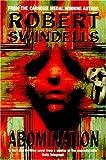Abomination!, Robert Swindells, 0440863627