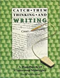 Catch Them Thinking and Writing, David Whitehead, 1575170809