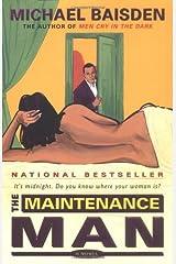 The Maintenance Man: A Novel Paperback