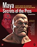 img - for Maya Secrets of the Pros by John Kundert-Gibbs (2005-03-11) book / textbook / text book