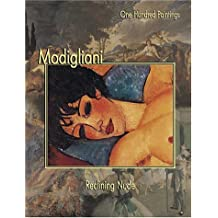 Modigliani: Reclining Nude (One Hundred Paintings)