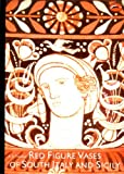 Front cover for the book Red Figure Vases of South Italy and Sicily: A Handbook by A. D. Trendall