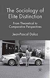 The Sociology of Elite Distinction: From Theoretical to Comparative Perspectives