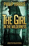 The Girl in the Wilderness (Leah King Book 2)