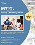 MTEL History (06) Study Guide: MTEL History Test Prep and Practice Questions for the MTEL History (06) Exam