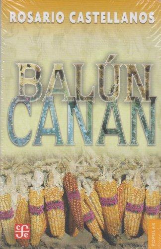 Balún-Canán (Spanish Edition)