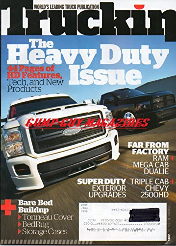 Truckin Magazine Volume 41 No 2 THE HEAVY DUTY ISSUE Ram Mega Cab Dualie TRIPLE CAB CHEVY 250HD Super Duty Exterior Upgrades BARE BED BUILDUP Tonneau Cover BED rUG Storage -