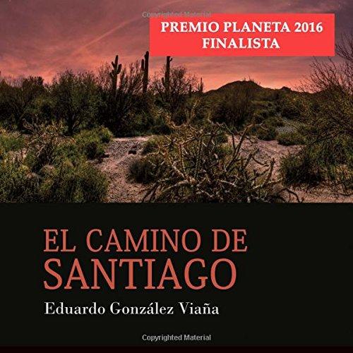 El camino de Santiago (Spanish Edition): Eduardo Gonzalez ...