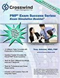 PMP Exam Success Series : 3rd Ed. PMBOK Exam Simulation Booklet, Tony Johnson, MBA, PMP, PgMP, 0976866064