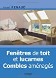 Fenêtres de toit et lucarnes - Combles aménagés