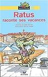 Ratus raconte ses vacances par Guion