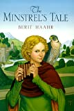 The Minstrel's Tale, Berit I. Haahr, 0385327137