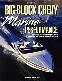 Big-Block Chevy Marine Performance, Dennis Moore, 1557882975