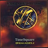 Dream Mixes Vol.2: Timesquare by Tangerine Dream (1999-03-23)