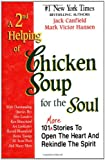A 2nd Helping of Chicken Soup for the Soul, Jack L. Canfield, 1558743324