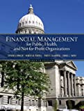 img - for Financial Management for Public, Health, and Not-for-Profit Organizations (4th Edition) book / textbook / text book