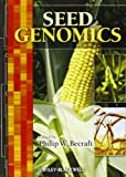 Seed Genomics, Philip W. Becraft, 0470960159
