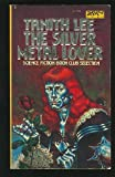 The Silver Metal Lover, Tanith Lee, 0879977213