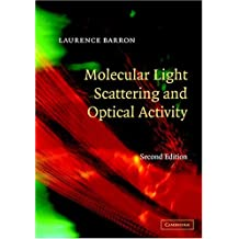 Molecular Light Scattering and Optical Activity