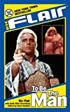 Ric Flair: To Be the Man (WWE)