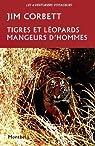 Tigres et léopards mangeurs d'homme par Corbett