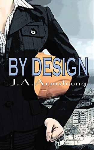 By Design by [Armstrong, J.A.]