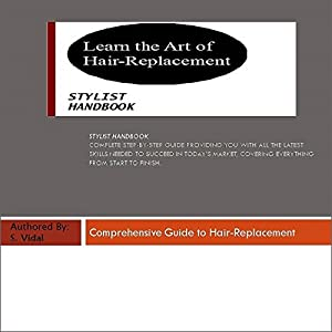 Learn the Art of Hair Replacement Audiobook