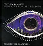 Fortnum and Mason Windows for All Seasons, Sue Seddon and Christopher W. Blackwell, 1840911867
