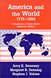 img - for America and the World, 1776-1998: A Handbook of United States Diplomatic History book / textbook / text book