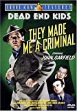 Dead End Kids: They Made Me A Criminal