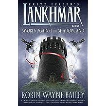 Lankhmar Book 8: Swords Against the Shadowland