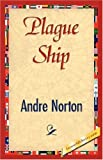 Plague Ship, Andre Norton, 1421827328