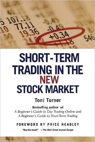 Short Term Trading In The New Stock Market Toni Turner