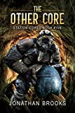 The Other Core: A Dungeon Core Epic (Station Cores Book 5) (English Edition)