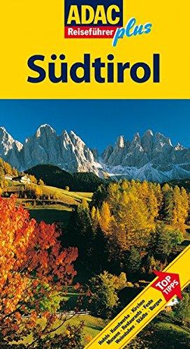 ADAC Reiseführer plus Südtirol: Mit extra Karte zum Herausnehmen