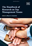 The Handbook of Research on Top Management Teams, M. Keith Weikel, 1848446608