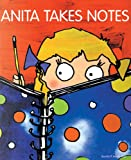 img - for Anita Takes Notes book / textbook / text book