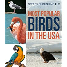 Most Popular Birds In The USA: Children's Picture Book of Birds (Bird Fun and Facts)