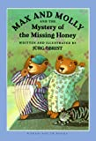 img - for Max and Molly and the Mystery book / textbook / text book