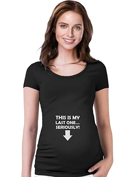 94fc1ce74 This is My Last One Seriously Funny Pregnancy Maternity Shirt Small Black
