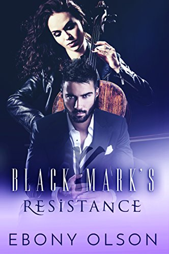 Black Mark Series Book 1: Black Mark's Resistance by [Olson, Ebony ]