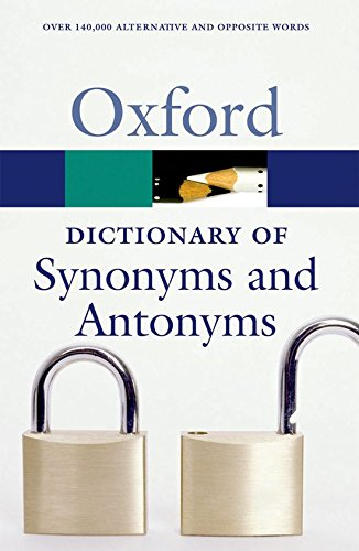Oxford Dictionary of Synonyms and Antonyms (Diccionario Oxford Synonyms Antonyms)