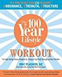 The 100 Year Lifestyle Workout, Eric Plasker, 0762752734