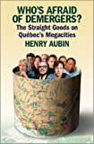 Who's Afraid of Demergers?, Henry Aubin, 1550651854