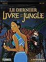 Le dernier Livre de la Jungle, Tome 3 : Le Printemps par Reculé